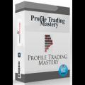Profile Trading Mastery