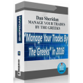 Dan Sheridan - Manage Your Trades by the Greeks