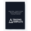 Mike Aston – Learn To Trade (Stock Trading Course Trading Template)