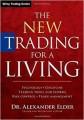 Alexander Elder – The New Trading for a Living