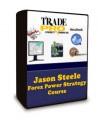 Jason Steele - Forex Power Strategy Course